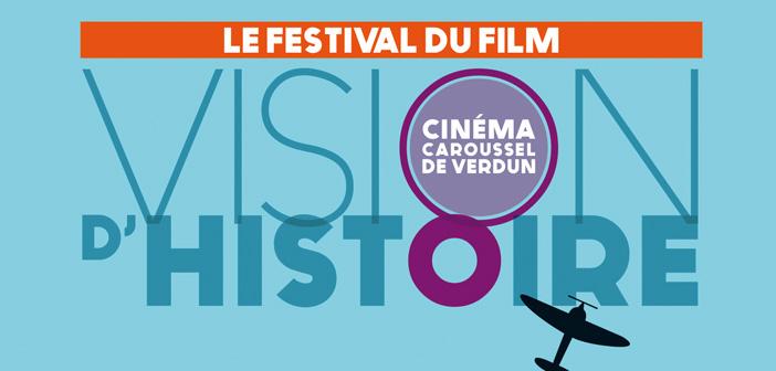 Le Festival du film «Vision d'Histoire» de Verdun  est de retour pour une 3ème édition