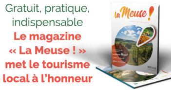 sortir en Meuse avec le Magazine La Meuse !